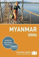 Stefan Loose Reiseführer Myanmar (Birma) von Andrea Markand, Markus Markand, Mar