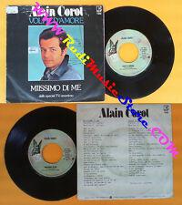 LP 45 7'ALAIN CAROT Volpe d'amore Miissimo di me AUTOGRAFATO SIGNED no cd mc vhs