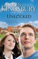 Unlocked: A Love Story, Kingsbury, Karen, Very Good Book