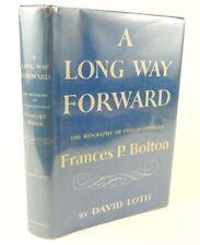 1957 Autographed 1st edition, Congresswoman Frances P Bolton, A Long Way Forward