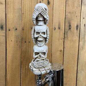 Skeleton Beer Keg TAP HANDLE Stack Of Skulls Bones See No Evil Halloween