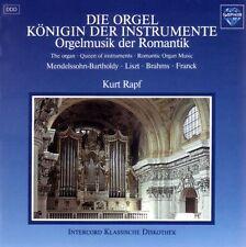 Die Orgel  Königin Der Instrumente (Orgelmusik Der Romantik) Kurt Rapf