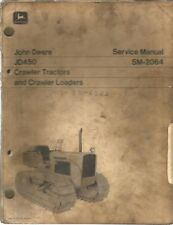 John Deere JD450 Crawler Tractors and Crawler Loaders Service Manual
