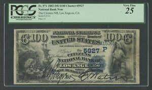 FR571 #5927 $100 1882 DATE BACK LOS ANGELES, CA PCGS 25 VF ONLY 3 KNOWN WLM8371