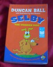 Duncan Ball - Selby The Wonder Dog - 2 books in 1 volume ch sc 1113