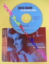 CD Singolo Chris Isaak Let Me Down Easy PR03063 PROMO 2001 no lp mc dvd vhs(S31)