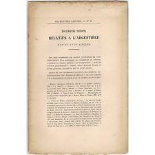 Documents Relatifs à L'ARGENTIÉRE au XIIIe & XVIIIe S. Plaquettes ALPINES 1884