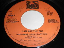 The Group Four: I Am Not The One (Who Made Your Heart Die) 45 - Modern Soul