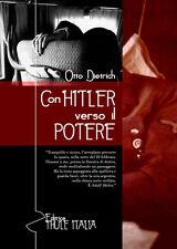 Con Hitler verso il Potere