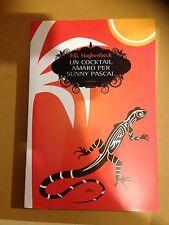 Un cocktail amaro per SUNNY PASCAL - F.G. Haghenbeck  Elliot