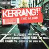 Kerrang! 2: The Album (UK IMPORT) CD NEW