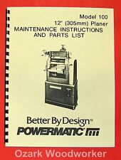 POWERMATIC 100 12-inch Planer Operate/ Parts Manual 0509