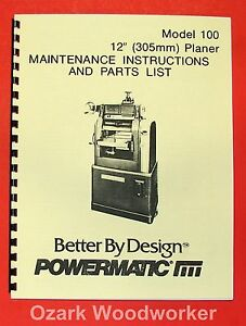 POWERMATIC 100 12-inch Planer Operate/ Parts Manual 0509