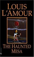 The Haunted Mesa: A Novel by Louis LAmour