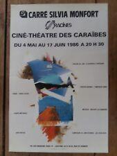 Affiche CARRE SILVIA MONFORT  Ciné Théatre des Caraibes  *