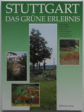 Stuttgart - Das grüne Erlebnis