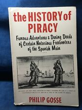 The History Of Piracy Famous Adventures & Daring Deeds