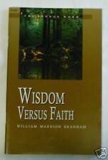 Wisdom vs. Faith       sermon by William Branham