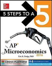 5 Steps to a 5 AP Microeconomics 2016, Cross-Platform Edition, Dodge, Eric
