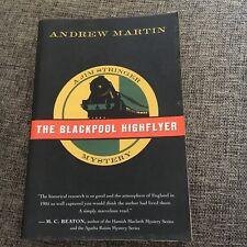 ANDREW MARTIN, JIM STRINGER MYSTERY. THE BLACKPOOL HIGHFLYER. 9780156030694