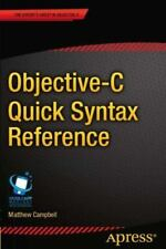 Objective-C Quick Syntax Reference (Paperback or Softback)