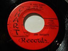 """JIM NESBITT VG++ If You Don't Love Me 45 Mother-In-Law 1100 Chart 7"""" vinyl"""