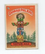 Tatum Pole Garbage Pail Kids Card # 107 B   NEXT DAY SHIP AFTER PAYMENT
