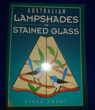 Australian Lampshades in Stained Glass By Coady Diane (leadlight lead light)