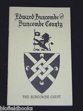 Edward Buncombe & Buncombe County - US History-1976-1st American Pb