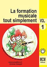 Méthode de Solfège la Formation Musicale Tout Simplement volume 1