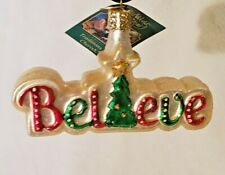 Old World Christmas Believe Glass Christmas Ornament New with Tag & Box