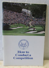 HOW TO CONDUCT A COMPETITION BY THE USGA  WRAPPERS  1988