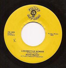 BOYD MCCOY Locomotive Woman  Rock Soul Funk 45 on Funky  Listen