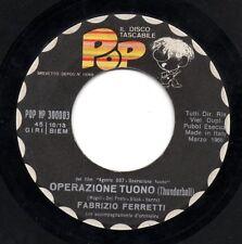 FABRIZIO FERRETTI MANHATTAN POPS ORCHESTRA 45 g. formato mini 007 ZORBA IL GRECO