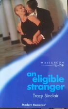 Mills and Boon Books - AN ELIGIBLE STRANGER - tracy sinclair