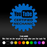 "5"" Youtube Certified Mechanic Funny Humor Diecut Car Window Vinyl Decal sticker"
