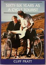66 Years as a Cycle Tourist by Colin Pratt (Paperback, 1994)