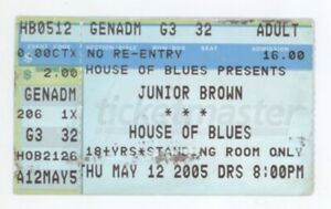 COOL Junior Brown 5/12/05 House of Blues Concert Ticket Stub! HoB