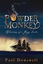 Powder Monkey (Adventures of a Young Sailor) Dowswell, Paul Paperback