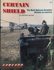 "Concord Publications - Certain Shield ""Multi-National Airmobile Division -"