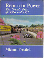 Return to Power The Grands Prix of 1966 & '67 3L Cars Drivers Races Circuits +