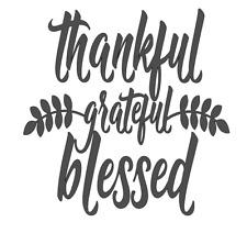 Thankful Grateful Blessed 3