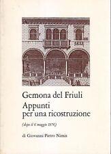 GEMONA DEL FRIULI APPUNTI PER UNA RICOSTRUZIONE di Giovanni Pietro Nimis 1976