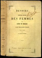 DEVOIRS et CONDITION SOCIALE DES FEMMES  dans L'ETAT DU MARIAGE -Mme Ellis, 1847