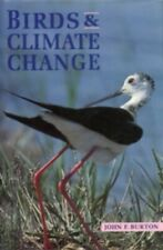Birds and Climate Change by Burton, John 0713640456 FREE Shipping