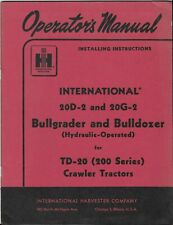 IHC OPERATORS MANUAL 20D-2 & 20G-2 Bullgrader & Bulldozer Crawler Tractor