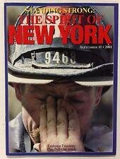 Standing Strong: The Spirit of New York September 11, 2001 Flag Pull-Out Inside