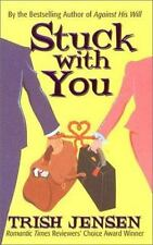 Stuck with You (Time of Your Life), Jensen, Trish, 0505524228, Book, Acceptable