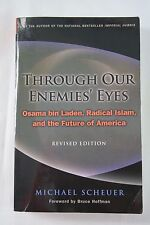 Through Our Enemies' Eyes: Osama Bin Laden, Radical Islam, and the Future of Ame