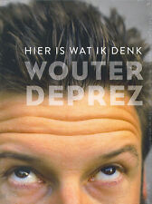 Wouter Deprez : Hier is wat ik denk (DVD)